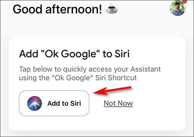 如何使用Siri启动Google Assistant