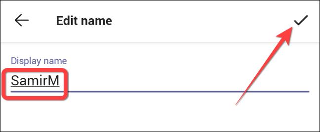 如何更改您的 Microsoft Teams 名称