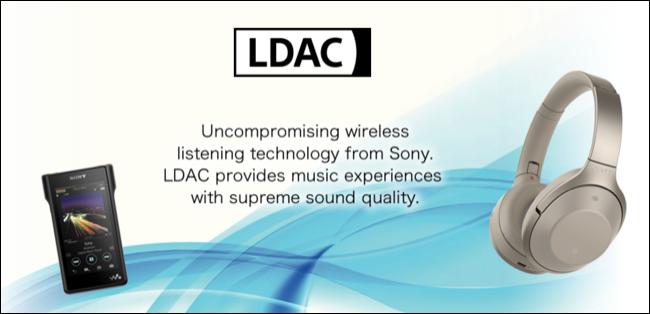 什么是 LDAC,它如何影响无线音频质量?